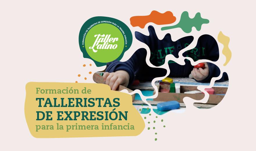 Formación de Talleristas de Expresión para la primera infancia